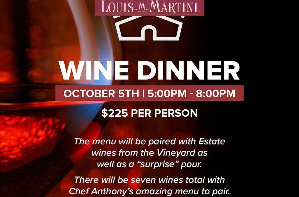 Louis M Martini Wine Dinner Event
